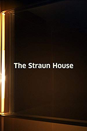 The Straun House