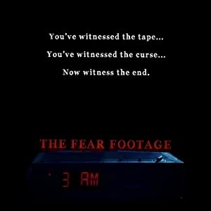 The Fear Footage: 3am