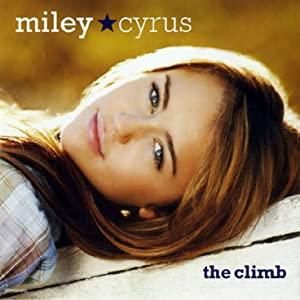 Miley Cyrus: The Climb