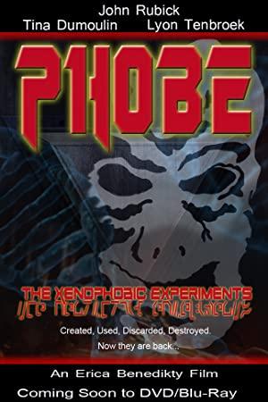 Phobe: The Xenophobic Experiments