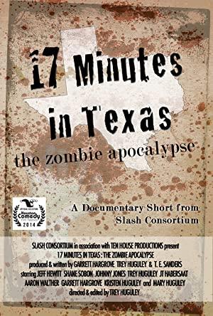 17 Minutes In Texas: The Zombie Apocalypse