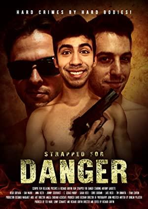 Strapped For Danger