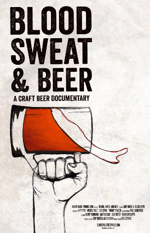 Blood, Sweat, And Beer