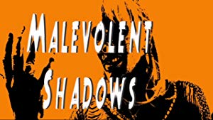 Malevolent Shadows