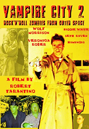 Vampire City 2: Rock 'n Roll Zombies From Outer Space