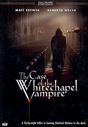 The Case Of The Whitechapel Vampire