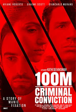 100m Criminal Conviction