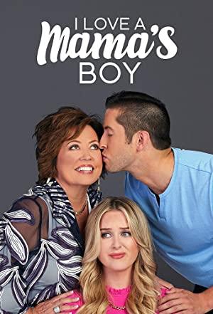 I Love A Mama's Boy: Season 1