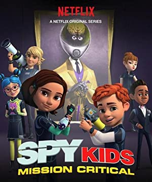Spy Kids: Mission Critical: Season 1