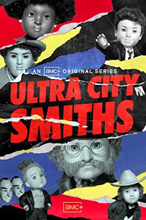 Ultra City Smiths: Season 1