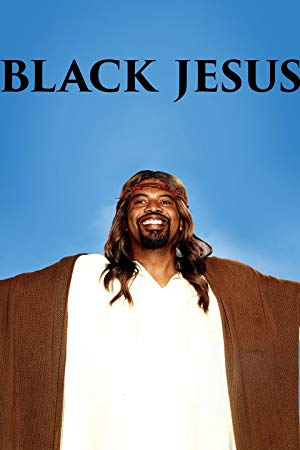 Black Jesus: Season 3