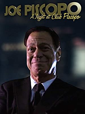 Joe Piscopo: A Night At Club Piscopo