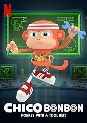 Chico Bon Bon: Monkey With A Tool Belt: Season 4