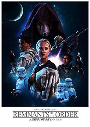 Remnants Of The Order: A Star Wars Fan Film