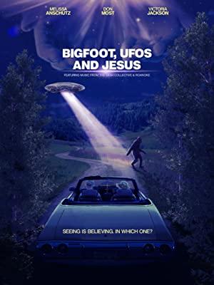 Bigfoot, Ufos And Jesus