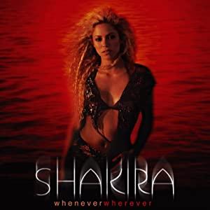 Shakira: Whenever, Wherever