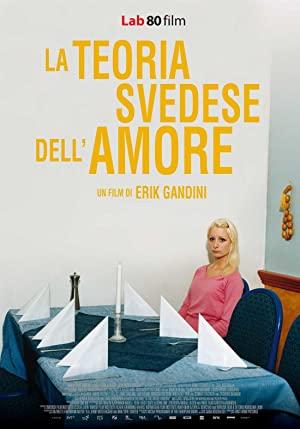 The Swedish Theory Of Love