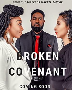 Broken Covenant The Movie