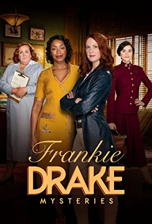 Frankie Drake Mysteries: Season 3
