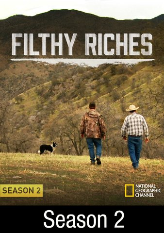 Filthy Riches: Season 2