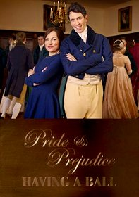 Pride And Prejudice: Having A Ball