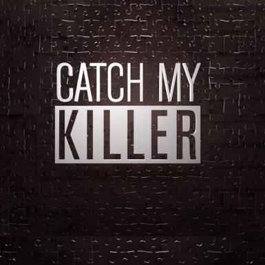 Catch My Killer: Season 1
