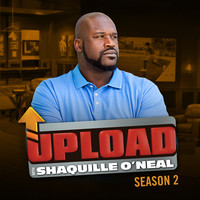 Upload With Shaquille O'neal: Season 2