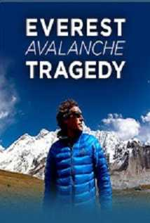 Discovery Channel Everest Avalanche Tragedy