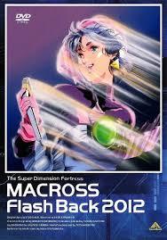 Macross Flash Back 2012