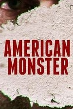 American Monster: Season 1