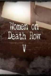 Women On Death Row V