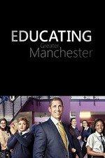Educating Greater Manchester: Season 1
