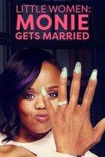 Little Women: Atlanta: Monie Gets Married: Season 1