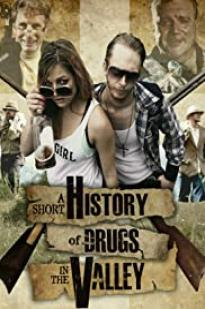 A Short History Of Drugs In The Valley