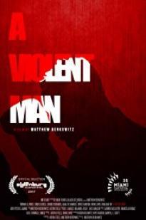 A Violent Man