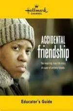 Accidental Friendship