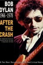 Bob Dylan 1966-1978 - After The Crash