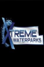 Xtreme Waterparks: Season 2