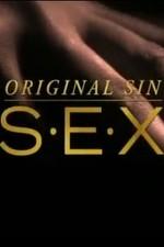 Original Sin: Sex: Season 1