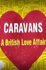 Caravans: A British Love Affair