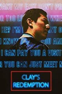 Clay's Redemption