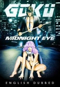 Goku: Midnight Eye (sub)