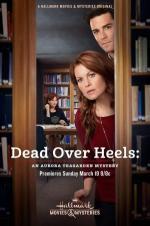 Dead Over Heels: An Aurora Teagarden Mystery