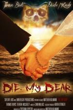 Die, My Dear