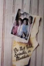 Do Not Fold, Spindle Or Mutilate