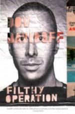 Dov Davidoff: Filthy Operation