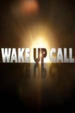 Wake Up Call: Season 1