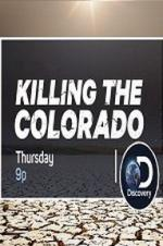 Killing The Colorado
