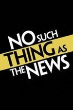 No Such Thing As The News: Season 1