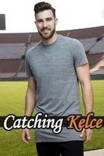 Catching Kelce: Season 1